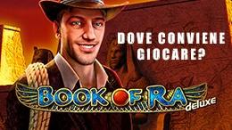 Dove conviene giocare a Book Of Ra